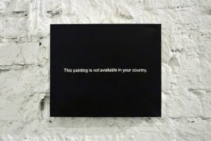 """This Painting is Not Available in Your Country"". (Courtesy of Paul Mutant.)"