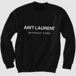 Aint-Laurent-Without-Yves-Crewneck-sweatshirt-630x420