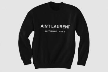 Aint-Laurent-Without-Yves-Crewneck-sweatshirt-630x420
