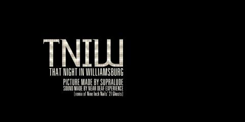TNIW  That Night In Williamsburg