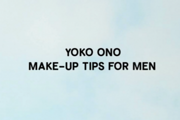 YOKO ONO  Make Up Tips For Men