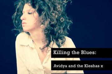 Quiet_Lunch_Magazine_Avidya And The Kleshas