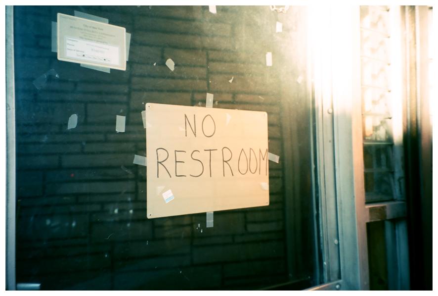 No Restroom, Bushwick.