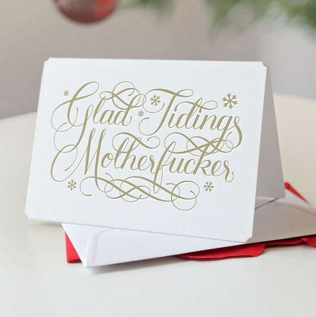 Glad Tidings Motherfucker. | Calligraphuck.